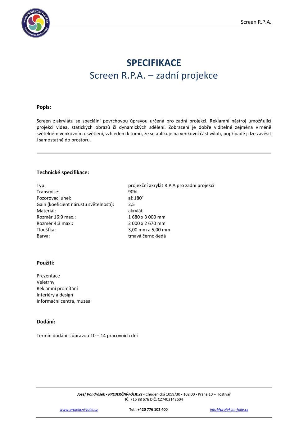 AKRYLÁT R.P.A. - zadní projekce